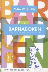 Bästa boken om barnuppfostran: Barnaboken: barnavård och barnuppfostran 0-16 år