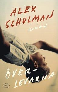 Alex Schulmans 3 bästa böcker du måste läsa