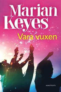 Marian Keyes 5 bästa böcker du måste läsa