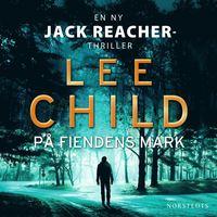 Lee Childs 3 bästa böcker du måste läsa