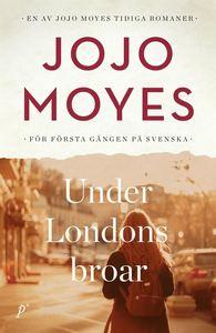 Jojo Moyes 3 bästa böcker du måste läsa