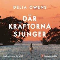 Delia Owens bästa bok på svenska år 2021: Där kräftorna sjunger