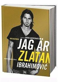 3 biografier om Zlatan Ibrahimovic du måste läsa