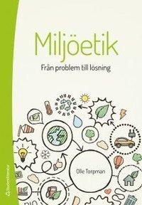 2 böcker om miljöetik du måste läsa