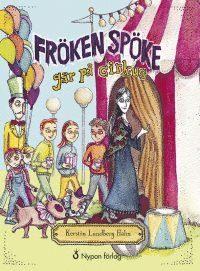3 barnböcker om cirkus värda att läsa