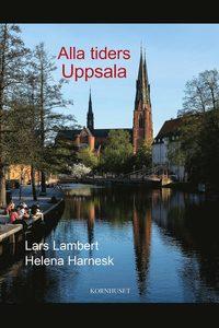 3 böcker om Uppsalas historia du måste spana in
