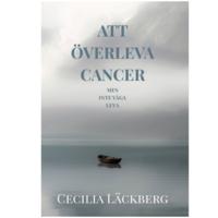 3 biografier om cancer du måste läsa