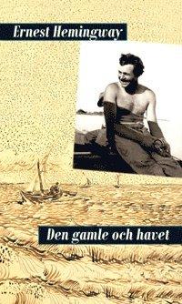 Ernest Hemingways 8 bästa böcker på svenska du måste läsa
