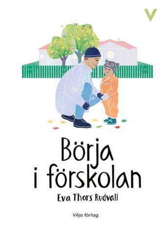 3 böcker om att börja i förskoleklass ditt barn måste läsa
